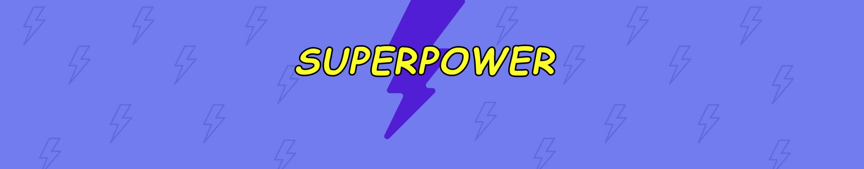 Header for Discover the superpower of the buttons
